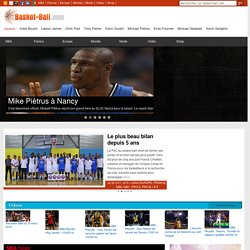 Basket-Ball.com: NBA, Basket-ball, Pro A, basket francais, FIBA,