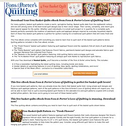 Free Basket Quilt Patterns from Fons & Porter's Love of Quilting!