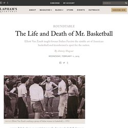 The Life and Death of Mr. Basketball