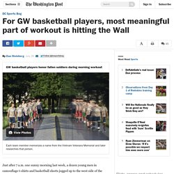 For GW basketball players, most meaningful part of workout is hitting the Wall