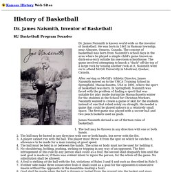 Basketball History: Dr. James Naismith, Basketball Inventor, Founder, KU Basketball: Kansas History Web Sites
