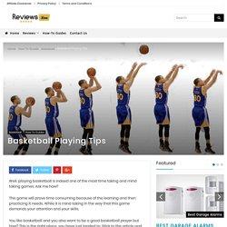 Basketball Playing Tips
