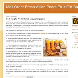 Mail Order Fresh Asian Pears Fruit Gift Baskets: Fresh fruit gifts- An affordable & unique gifting option