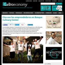 Basque Culinary Center cita en Culinary Action! a los emprendedores
