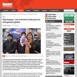 Pays basque : une monnaie locale pour un changement global
