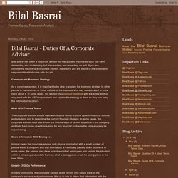 Bilal Basrai: Bilal Basrai - Duties Of A Corporate Advisor