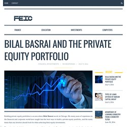 Bilal Basrai and the Private Equity Portfolio