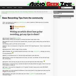 Bass Recording Tips from the community « Audio Geek Zine