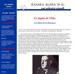 Basses-Alpes 39-45 - Les années noires - Les débuts de la Résistance
