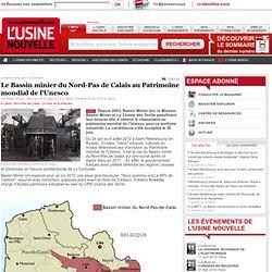Le Bassin minier du Nord-Pas de Calais au Patrimoine mondial de l'Unesco