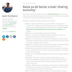 Basta ya de llamar a todo 'sharing economy'