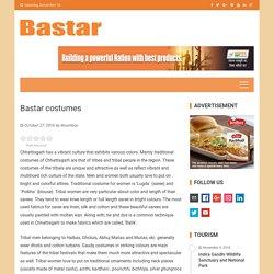 Bastar costumes – Bastar Chhattisgarh