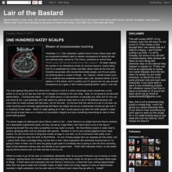 Lair of the Bastard: ONE HUNDRED NATZY SCALPS
