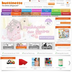 Basteln | Bastelbedarf | Buttinette Bastelshop