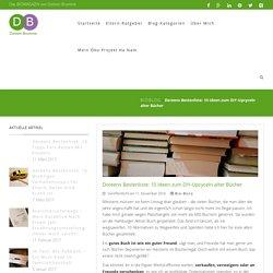 10 DIY-Ideen zum Basteln mit ausrangierten Büchern