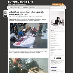 La Bastille est tombée: les révoltes espagnols s'éssaiment en France !