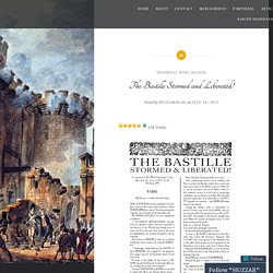 The Bastille Stormed and Liberated! – HUZZAR