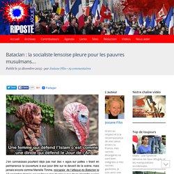 Bataclan : la socialiste lensoise pleure pour les pauvres musulmans...