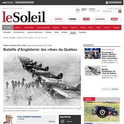 Bataille d'Angleterre: les «few» du Québec