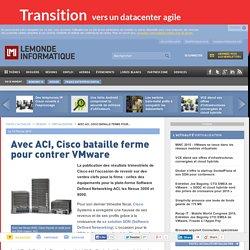 Avec ACI, Cisco bataille ferme pour contrer VMware