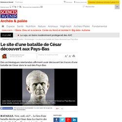 Le site d'une bataille de César découvert au Pays-Bas