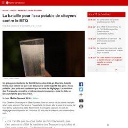 La bataille pour l'eau potable de citoyens contre leMTQ