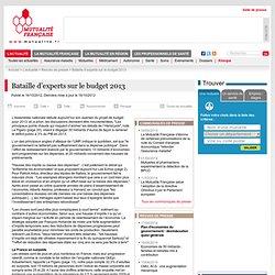 Bataille d'experts sur le budget 2013