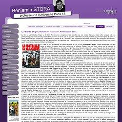 """La """"Bataille d'Alger"""", Histoire des """"censures"""". Par Benjamin Stora."""