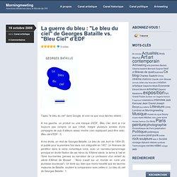 """La guerre du bleu : """"Le bleu du ciel"""" de Georges Bataille vs. """"B"""