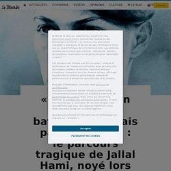 «Mourir sur un champ de bataille, oui, mais pas à l'école» : le parcours tragique de Jallal Hami, noyé lors d'un bizutage à Saint-Cyr
