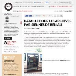 Bataille pour les archives parisiennes de Ben Ali