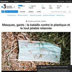 FRANCE 3 03/06/20 Masques, gants : la bataille contre le plastique et le tout jetable relancée
