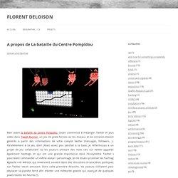 A propos de La bataille du Centre Pompidou