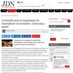 La bataille pour la suprématie du smartphone est terminée : Samsung a gagné