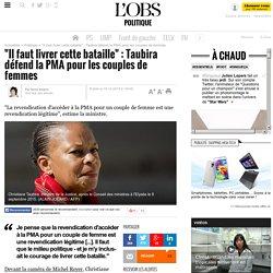 """""""Il faut livrer cette bataille"""" : Taubira défend la PMA pour les couples de femmes"""
