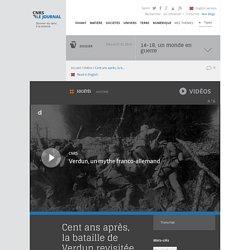 Cent ans après, la bataille de Verdun revisitée