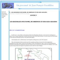 C - LES BATAILLES D'ECNOME, DE DREPANE ET DES ILES AEGATES - Site personnel JF Coustillière