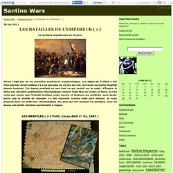 Les Batailles de l'Empereur ( 1 ) - Santino Wars