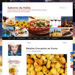 Batatas Crocantes ao Forno - Sabores da Itália