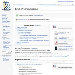 Batch-Programmierung – Wikibooks, Sammlung freier Lehr-, Sach- und Fachbücher