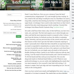 Batch email and get time back in your day – Steve Brophy – Medium