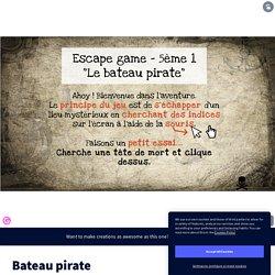 Un escape game dans un bateau pirate, par Naéva Aubert