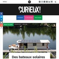 Des bateaux solaires naviguent dans le Lot-et-Garonne - Curieux!