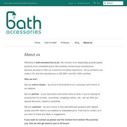 Bath-Accessories.co.uk: About us – bath-accessories.co.uk