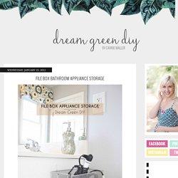 File Box Bathroom Appliance Storage » Dream Green DIY