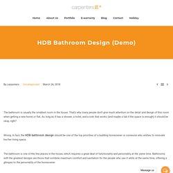 HDB Bathroom Design (Demo) – Carpenters Interior Design Singapore