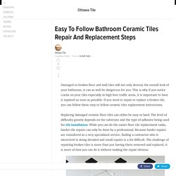How To Repair And Replace Broken Bathroom Ceramic Tiles