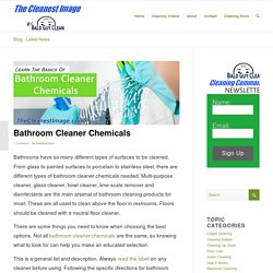 Learn The Basics of Bathroom Cleaner Chemicals