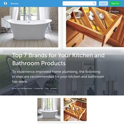 Top 7 Brands for Your Kitchen and Bathroom Products (with image) · CivicPlumbing