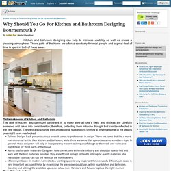 Why Should You Go For Kitchen and Bathroom Designing Bournemouth ?